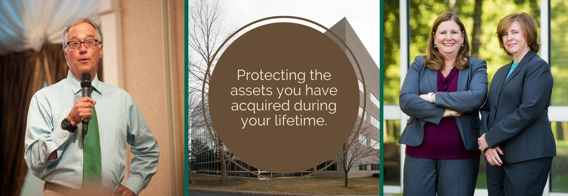 protecting the assets you have acquired during your lifetime