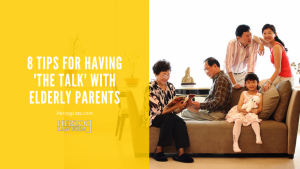 8-Tips-for-Having-The-Talk-with-Elderly-Parents