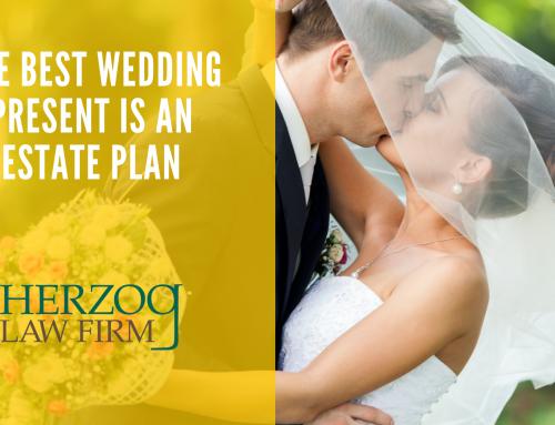 The Best Wedding Present is Proper Estate Planning