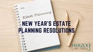 Estate Planning Resolutions