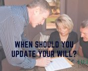 When Should You Update Your Will