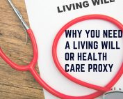 living will or health care proxy