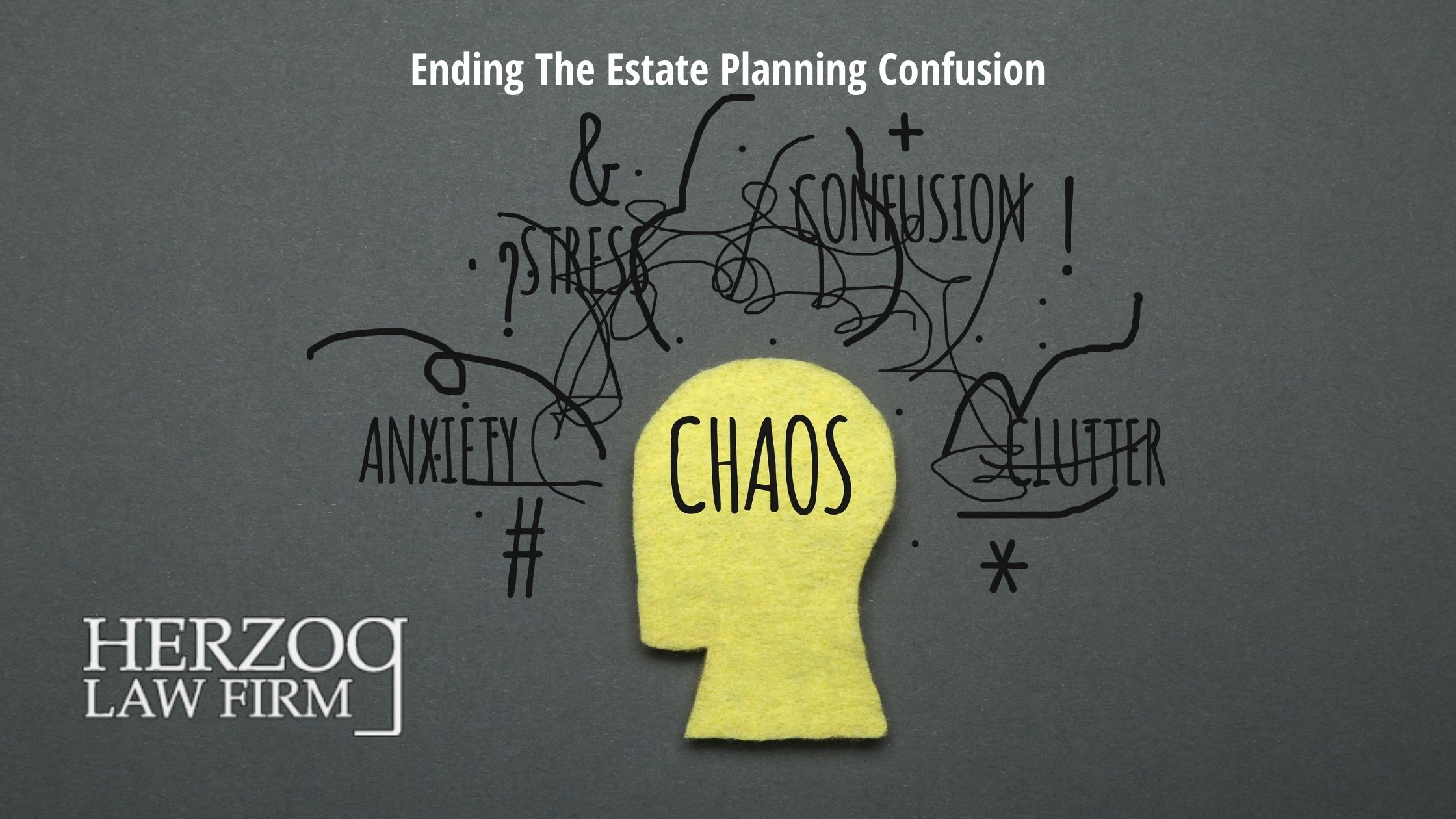Ending The Estate Planning Confusion