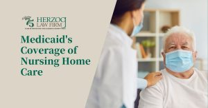 Medicaid's Coverage of Nursing Home Care