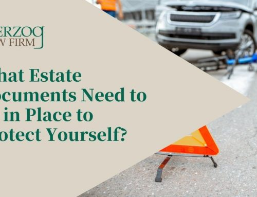 What Estate Documents Need to be in Place to Protect Yourself?
