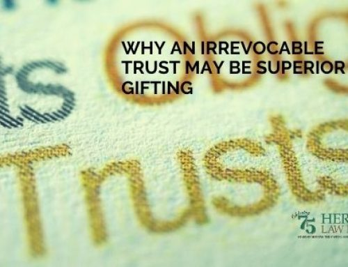 Why an Irrevocable Trust May Be Superior to Gifting